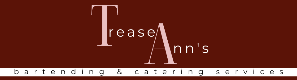 Trease Ann's Bartending & Catering Services